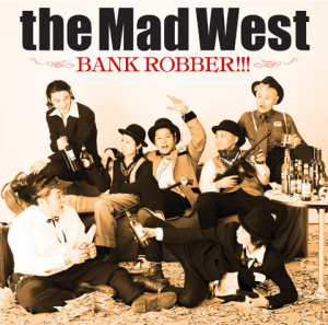 1st Album「BANK ROBBER!!!」